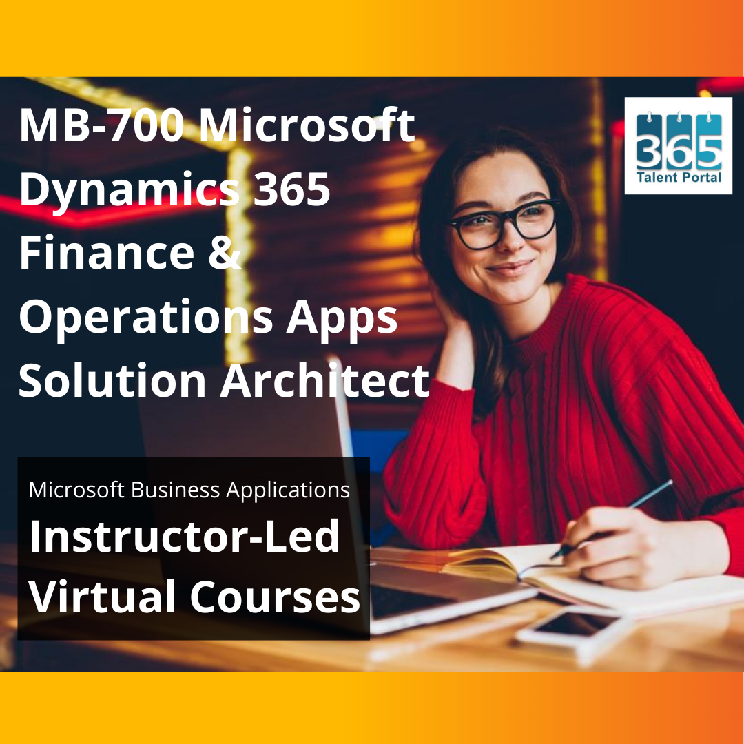 MB-700 Dynamics 365 Finance and Operations apps solution architect