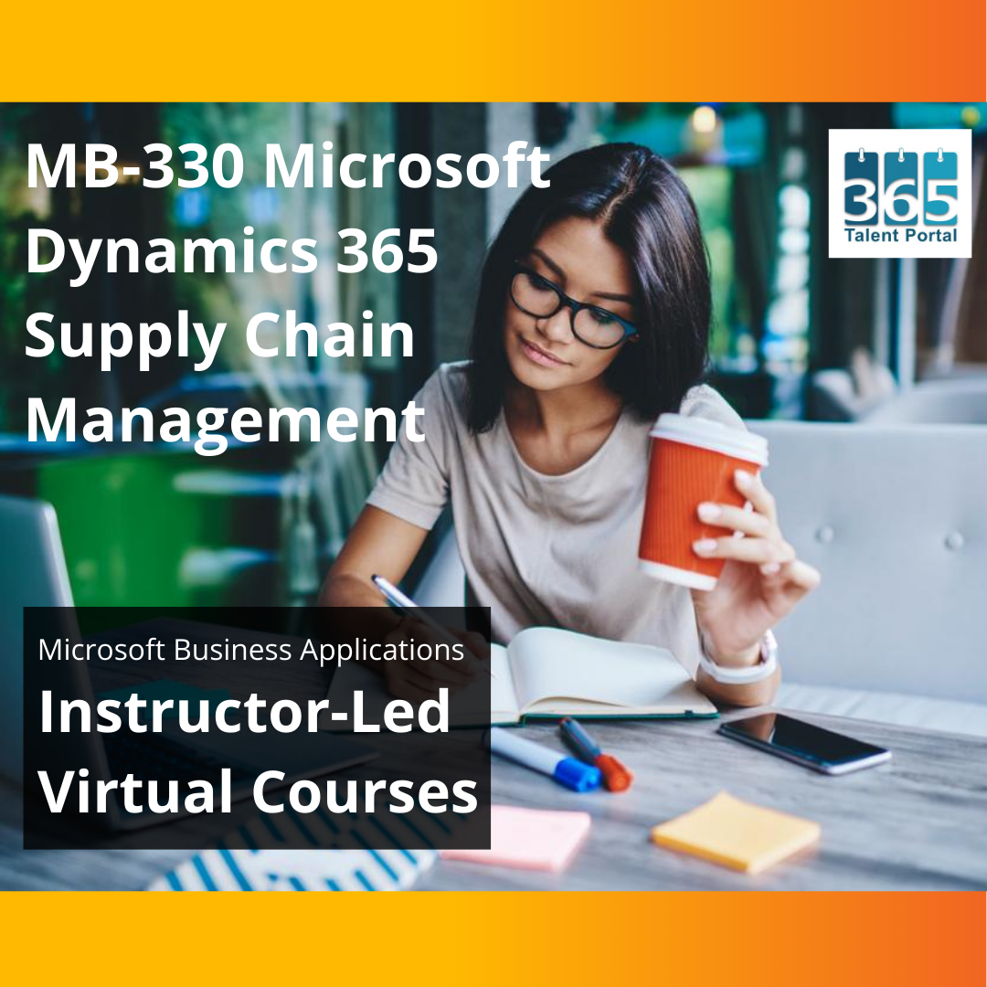 MB-330 Microsoft Dynamics 365 Supply Chain Management