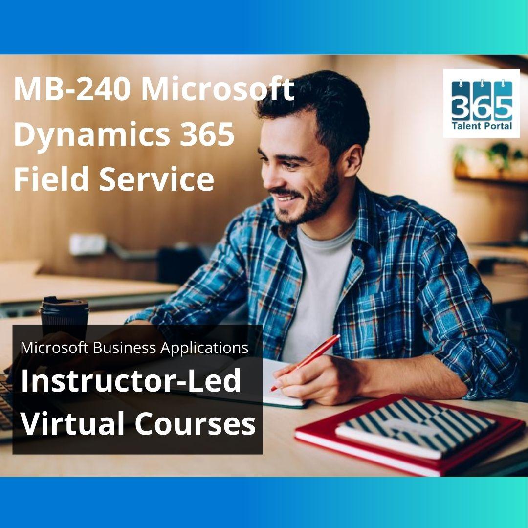 MB-240 Microsoft Dynamics 365 Field Service
