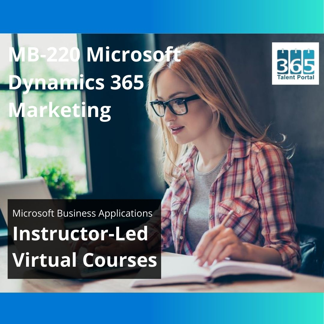 MB-220 Microsoft Dynamics 365 Marketing Training