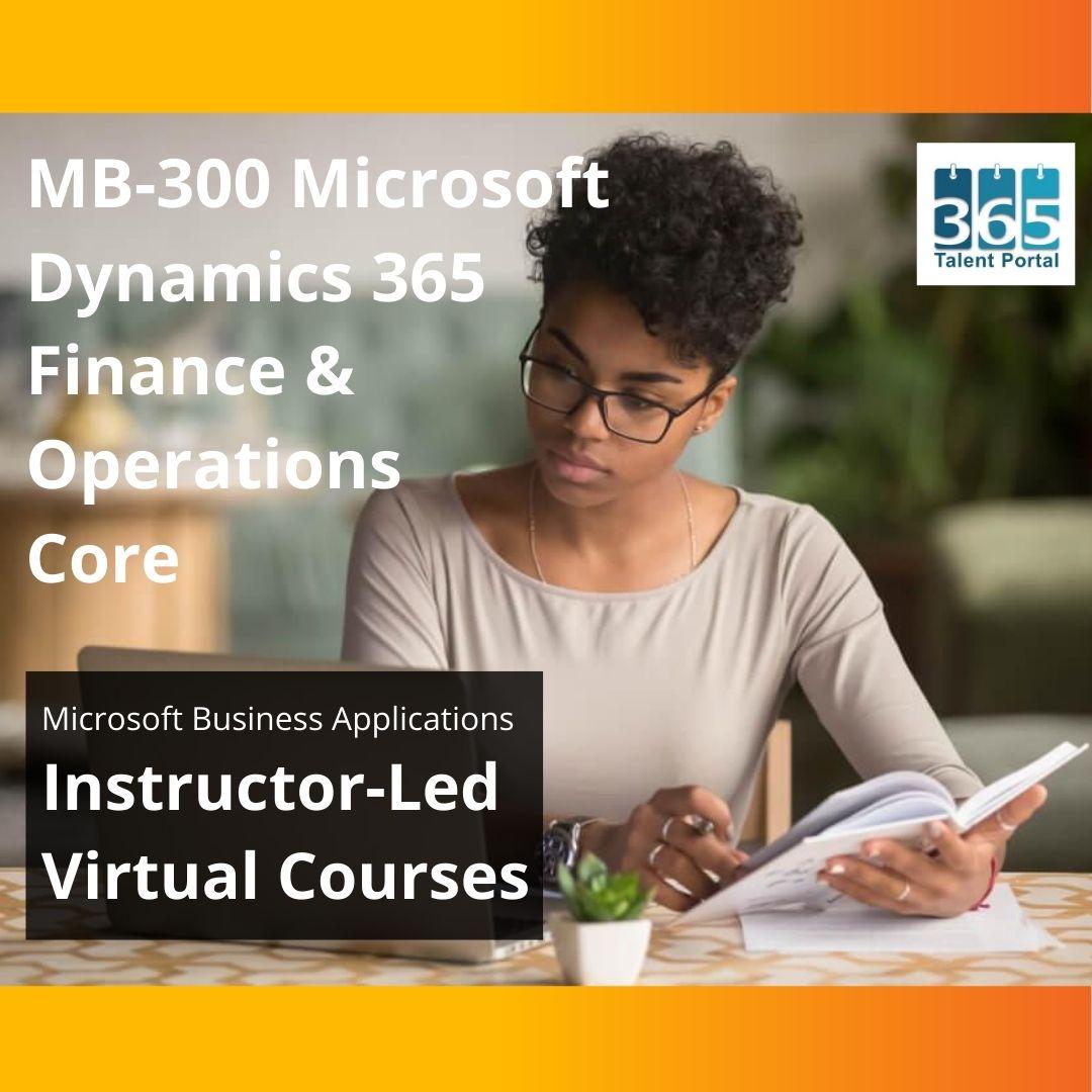 MB 300 Microsoft Dynamics 365 Finance and Operations Core