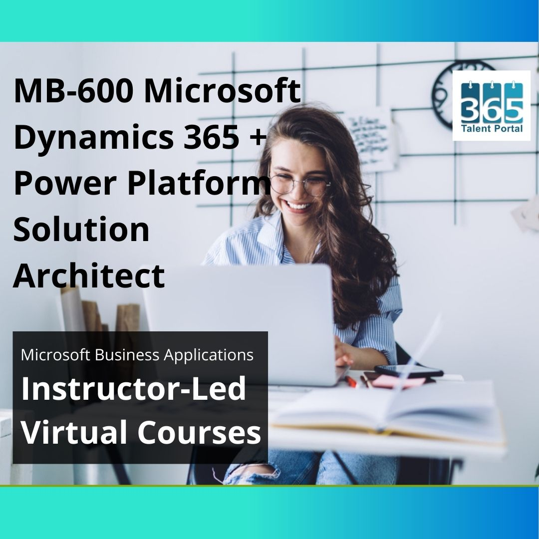 MB-600 Microsoft Dynamics 365 Power Platform Solution Architect