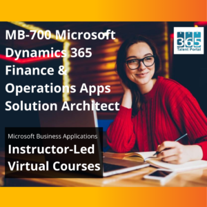MB-700 Dynamics 365 Finance and Operations Solution Architect