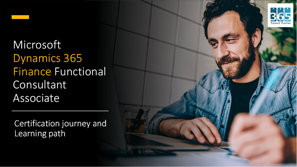 Microsoft Dynamics 365 Finance Certification Journey