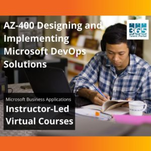 AZ-400 Designing and Implementing Microsoft DevOps Solutions